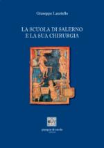 La scuola di Salerno e la sua chirurgia