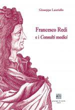 Francesco Redi e i Consulti medici