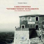 """L'asilo Infantile """"Vittorio Veneto"""" di Palomonte"""
