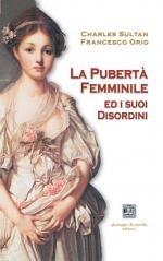 La pubertà femminile ed i suoi disordini