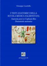 I testi anatomici della Scuola Medica Salernitana